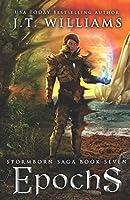 Epochs (Clockmaster's Shroud #1): A Tale of the Dwemhar (Stormborn Saga)