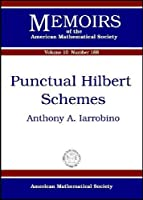 Punctual Hilbert Schemes (Memoirs of the American Mathematical Society)