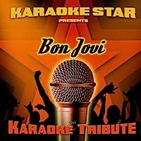 Born to Be My Baby (Bon Jovi Karaoke Tribute)