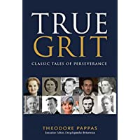 True Grit: Classic Tales of Perseverance