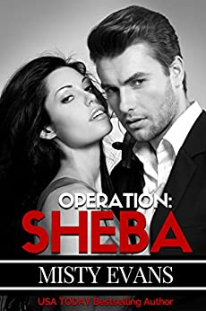 Operation Sheba, Super Agent Romantic Suspense Series, Book 1 (Super Agent series) by [Evans, Misty]