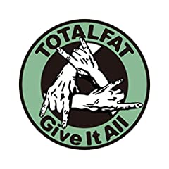 TOTALFAT「Give It All」のジャケット画像