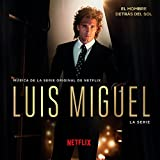 Luis Miguel - La Serie