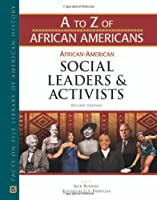 African-American Social Leaders and Activists (A to Z of African Americans)