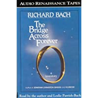 The Bridge Across Forever: A Love Story