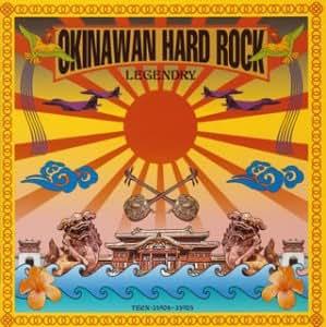 OKINAWAN HARD ROCK LEGENDRY