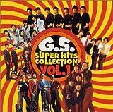 GSスーパー・ヒッツ・コレクション Vol.1を試聴する