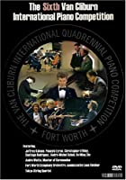 6th Van Cliburn International Piano Competition [DVD] [Import]
