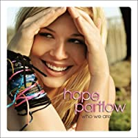 Who We Are by Hope Partlow (2005-09-04)