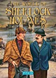 The World of Sherlock Holmes (Pitkin Biographical)