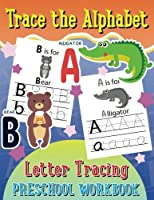 Trace the Alphabet Letter Tracing Preschool Workbook (Kid's Educational Activity Books) (Volume 5) [並行輸入品]