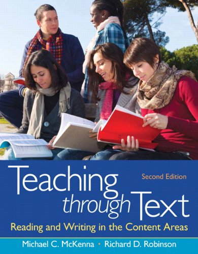Download Teaching through Text: Reading and Writing in the Content Areas 0132685728