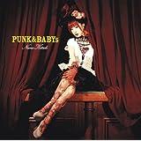 PUNK&BABYs(初回生産限定盤)(DVD付)