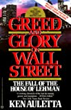 Greed and Glory on Wall Street: The Fall of the House of Lehman