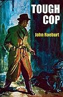 Tough Cop: A Johnny Devereaux Mystery
