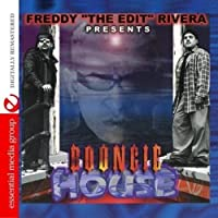 Freddy the Edit Rivera Presents Boongie House