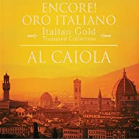 Encore! Oro Italiano
