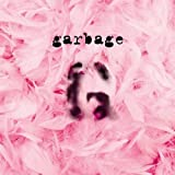 Garbage (20th Anniversary Edition) by Garbage (2015-08-03)