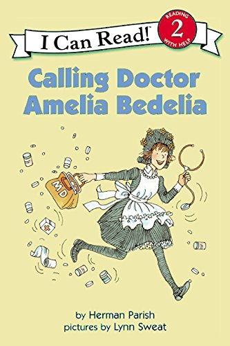 Calling Doctor Amelia Bedelia (I Can Read Level 2)の詳細を見る