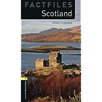 Oxford Bookworms Library Factfiles 1 Scotland 2/E