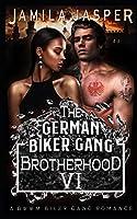 The German Biker Gang Brotherhood: A BWWM Biker Gang Romance (The BWWM Romance Brotherhoods)