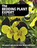 The Bedding Plant Expert: The world's best-selling book on bedding plants (Expert Series)