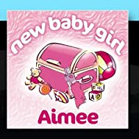 New Baby Girl Aimee【CD】 [並行輸入品]