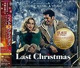 ラスト・クリスマス オリジナル・サウンドトラック Featuring The Music Of ジョージ・マイケル&ワム!