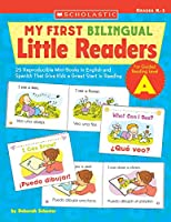 My First Bilingual Little Reader: Level A: 25 Reproducible Mini-books in English And Spanish That Give Kids a Great Start in Reading (Teaching Resources)