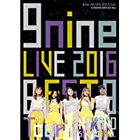 9nine LIVE 2016 「BEST 9 Tour」 in 中野サンプラザホール