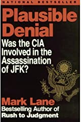 Plausible Denial: Was the CIA Involved in the Assassination of Jfk? Paperback