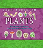 1000 Facts on Plants (1000 Facts on...)