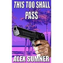 This Too Shall Pass (Pilgrim's Progress Book 3)