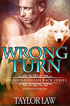 Wrong Turn (The Shenandoah Pack series Book 1) by [Law, Taylor]