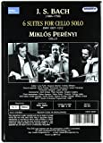 Bach - Cello Suites [DVD]