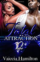 Fatal Attraction 2