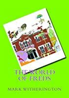 The World of Freds