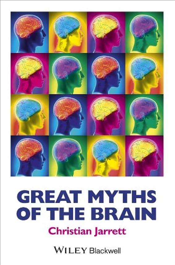 散髪くるみ揃えるGreat Myths of the Brain (Great Myths of Psychology)