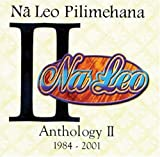 Anthology II 1984-2001 by Na Leo Pilimehana (2002-08-09) 【並行輸入品】