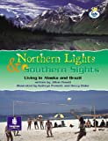 Lila:it:Independent Plus:Northern Lights and Southern Sights: Living in Alaska and Brazil (Literacy Land)