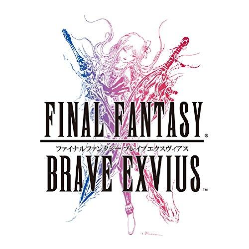 FINAL FANTASY BRAVE EXVIUS/ファイナルファンタジー ブレイブエクスヴィアス オリジナルサウンドトラック