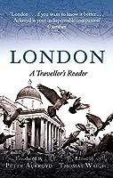 London: A Traveller's Reader (A Traveller's Companion)