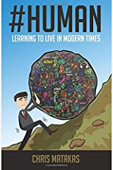Human: Learning to Live in Modern Times Paperback