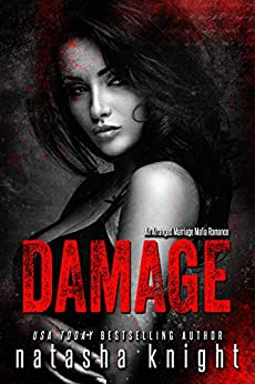 Damage: an Arranged Marriage Mafia Romance by [Knight, Natasha]
