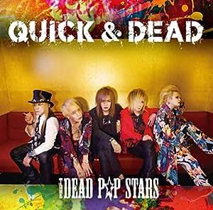 QUICK & DEAD