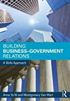 Building Business-Government Relations: A Skills Approach (Tayl70)