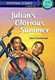 Julian's Glorious Summer (A Stepping Stone Book(TM))