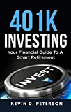 Best 401kの洋書 - 401k Investing: Your Financial Guide To A Smart Review