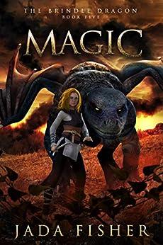 Magic (The Brindle Dragon Book 5) by [Fisher, Jada]