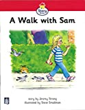 A walk with Sam Story Street Foundation Stage Playpark Reader 1 (LITERACY LAND)